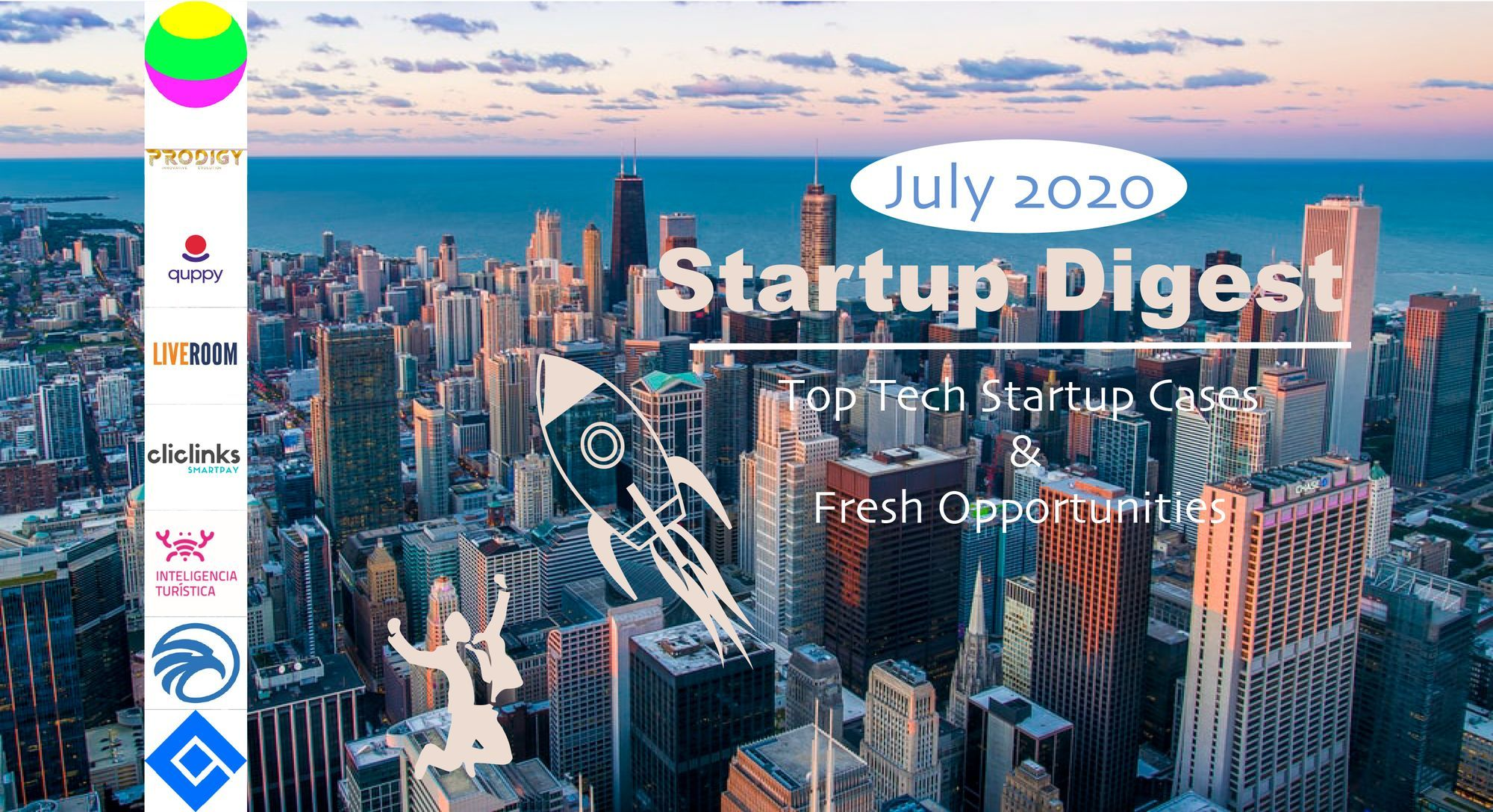 July 2020 Startup Digest Top Tech Startup Cases & Fresh Opportunities