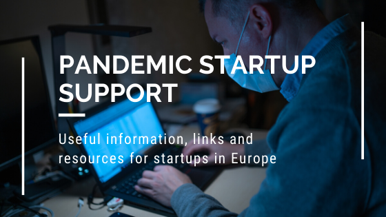 Pandemic startup support:  useful information, links and resources for startups in Europe