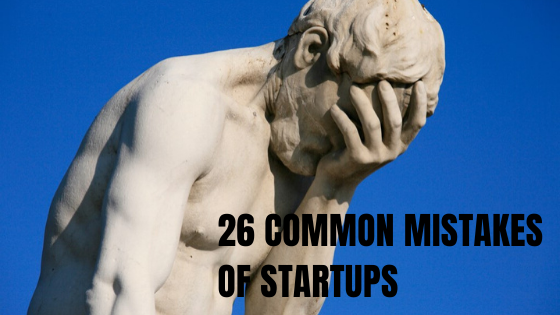 26 common mistakes of startups