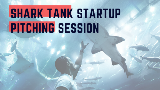 Shark Tank Startup Pitching Session
