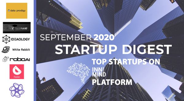 September 2020 Startup Digest: Top Startups on InnMind Platform