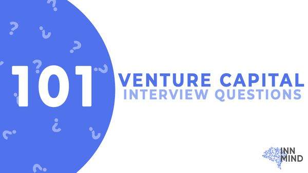 101 Venture Capital Interview Questions