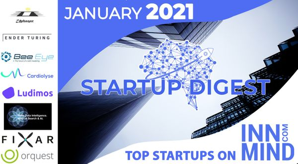 January 2021 Startup Digest: Top Startups on InnMind Platform